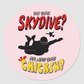 Skydive or Chicken? (blk) Classic Round Sticker