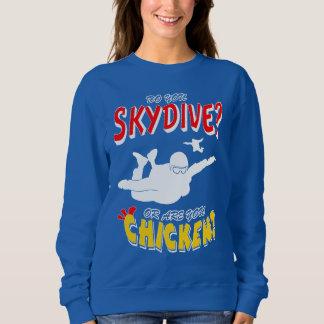 Skydive or Chicken? (wht) Sweatshirt