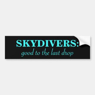 Skydiver Motto Bumper Sticker