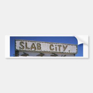Slab City Bumper Stickers