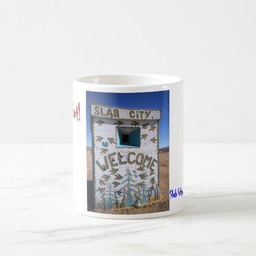 Slab City Welcome Mug