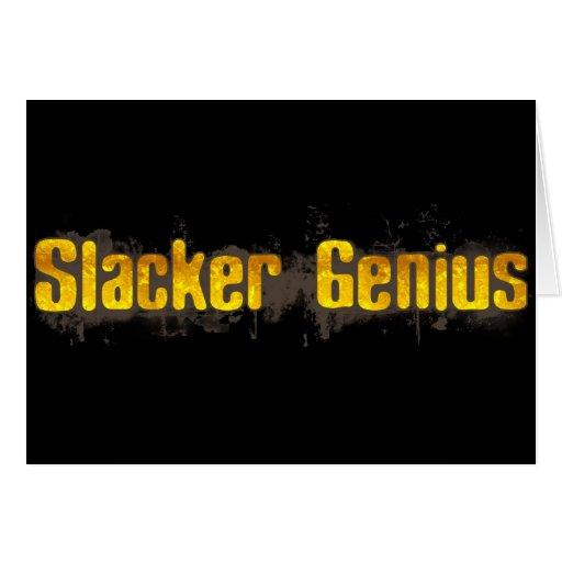 Slacker Genius Greeting Cards