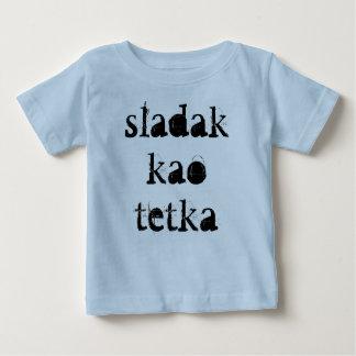 Sladak kao tetka baby T-Shirt