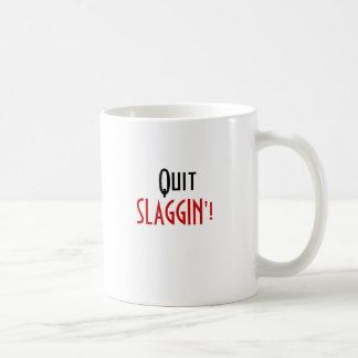 SLAGGIN'!, Quit Classic White Coffee Mug