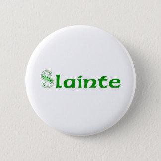 Slainte Cheers in Irish 2 Inch Round Button