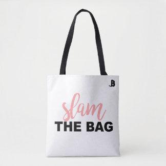 Slam The Bag Tote