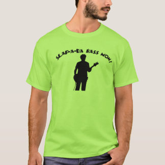 Slapping the Bass Man T-Shirt