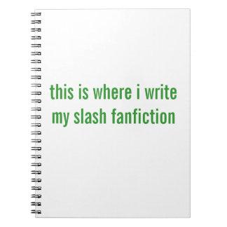 slash fanfiction notebooks