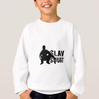 Slav Squat Sweatshirt