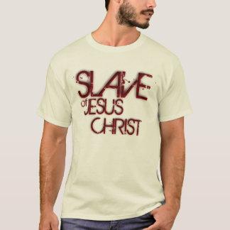 Slave of Jesus Christ T-Shirt