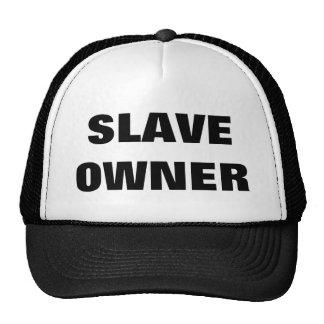 SLAVE OWNER TRUCKER HAT