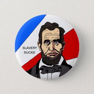 Slavery Sucks Button