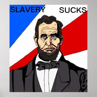 Slavery Sucks Poster