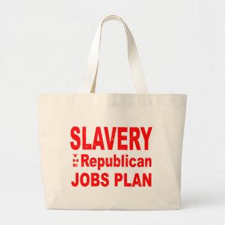 Slavery the Republican Jobs Plan Bags