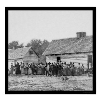 Slaves on Smith's Plantation in Beaufort, SC 1862 Poster