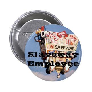 Slaveway Employee 2 Inch Round Button
