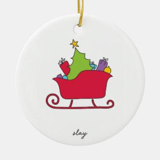 Slay Christmas Ornament