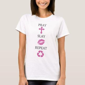 Slay Pray Repeat T-Shirt