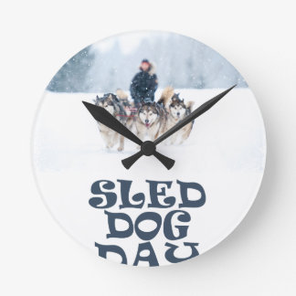 Sled Dog Day - Appreciation Day Round Clock