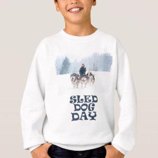 Sled Dog Day - Appreciation Day Sweatshirt