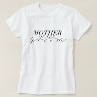 Sleek Mother of the Groom T-Shirt