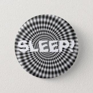 SLEEP! 2 INCH ROUND BUTTON