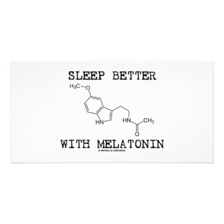 Sleep Better With Melatonin (Chemical Molecule) Photo Card