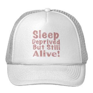 Sleep Deprived But Still Alive Hats