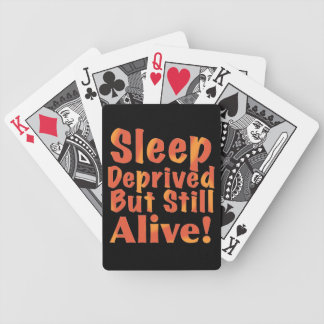 Sleep Deprived But Still Alive in Fire Tones Bicycle Playing Cards