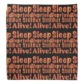 Sleep Deprived But Still Alive in Fire Tones Head Kerchiefs