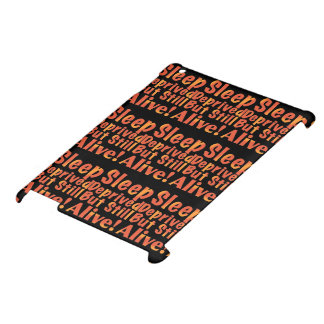 Sleep Deprived But Still Alive in Fire Tones iPad Case