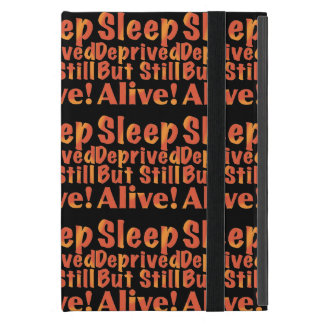 Sleep Deprived But Still Alive in Fire Tones iPad Mini Case