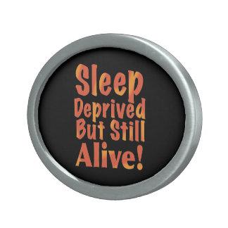 Sleep Deprived But Still Alive in Fire Tones Oval Belt Buckles