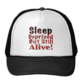 Sleep Deprived But Still Alive in FireandBrimstone Trucker Hat