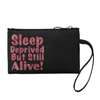 Sleep Deprived But Still Alive in Raspberry Coin Purse