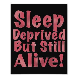 Sleep Deprived But Still Alive in Raspberry Flyer