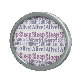 Sleep Deprived But Still Alive in Sleepy Purples Belt Buckle