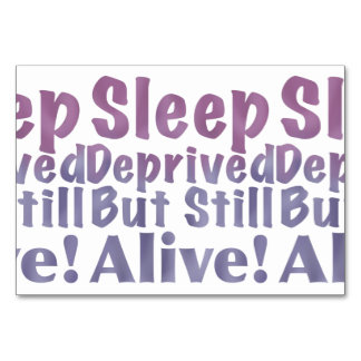 Sleep Deprived But Still Alive in Sleepy Purples Card