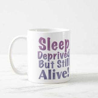 Sleep Deprived But Still Alive in Sleepy Purples Coffee Mug