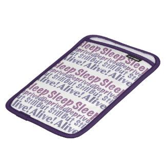 Sleep Deprived But Still Alive in Sleepy Purples iPad Mini Sleeve