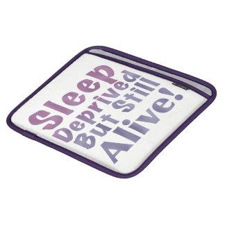 Sleep Deprived But Still Alive in Sleepy Purples iPad Sleeve