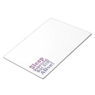Sleep Deprived But Still Alive in Sleepy Purples Notepad