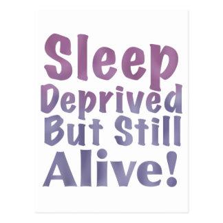 Sleep Deprived But Still Alive in Sleepy Purples Postcard