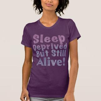 Sleep Deprived But Still Alive in Sleepy Purples T-Shirt