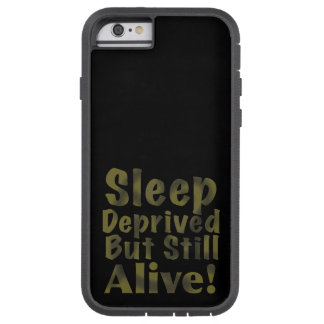 Sleep Deprived But Still Alive in Sleepy Purples Tough Xtreme iPhone 6 Case