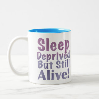 Sleep Deprived But Still Alive in Sleepy Purples Two-Tone Coffee Mug