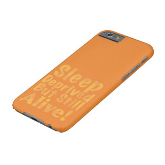 Sleep Deprived But Still Alive in Yellow Barely There iPhone 6 Case