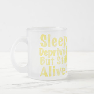 Sleep Deprived But Still Alive in Yellow Frosted Glass Coffee Mug
