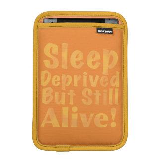 Sleep Deprived But Still Alive in Yellow iPad Mini Sleeve