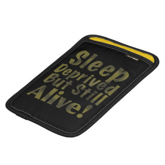 Sleep Deprived But Still Alive in Yellow iPad Mini Sleeve